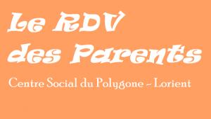 RDV des Parents - Programmation @ Centre Social du Polygone